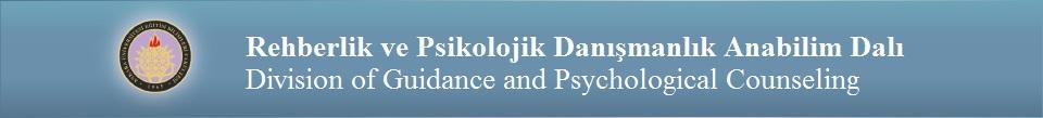 Rehberlik ve Psikolojik Danışmanlık Anabilim Dalı